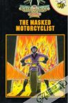 The Masked Motorcyclist