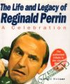 The Life and Legacy of Reginald Perrin:A Celebration