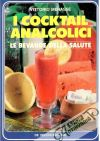 I cocktail Analcolici