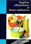Hygiene alimentaire et bases culinaires