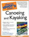 The complete idiot´s guide to canoeing and kayaking