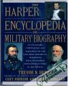 The harper encyclopedia of military biography